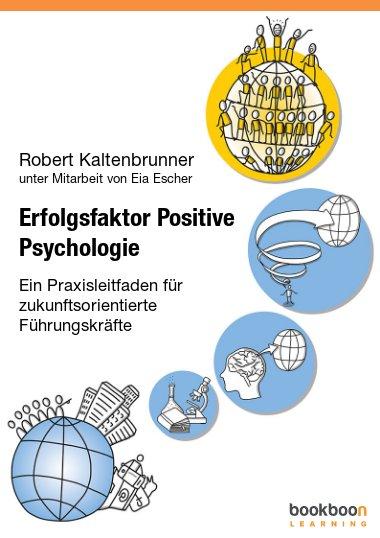 Erfolgsfaktor Positive Psychologie