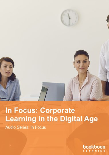 In Focus: Corporate Learning in the Digital Age