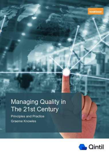 Managing Quality in The 21st Century