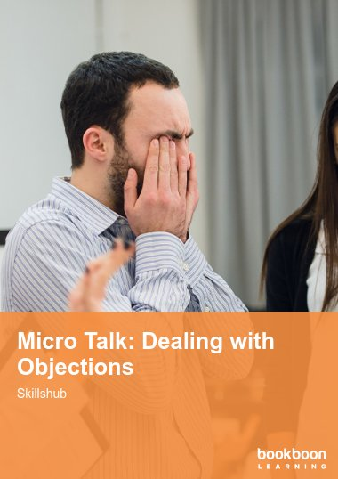 Micro Talk: Dealing with Objections