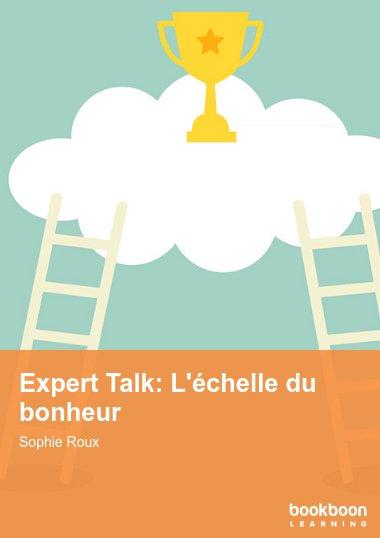 Expert Talk: L'échelle du bonheur
