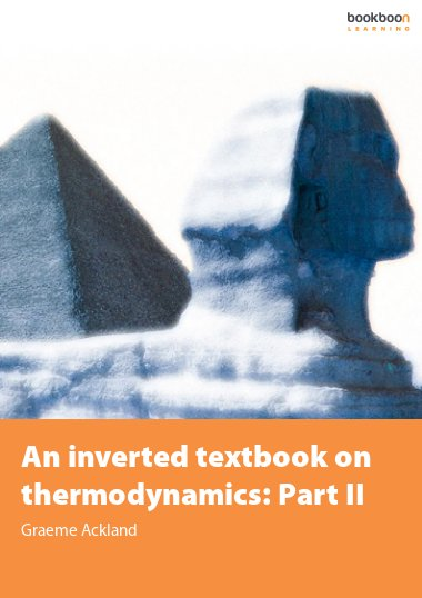 An inverted textbook on thermodynamics: Part II