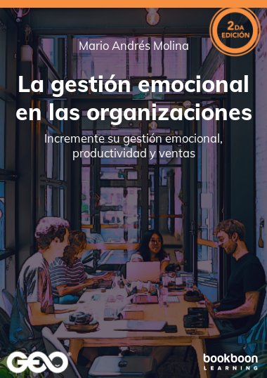 La gestión emocional en las organizaciones