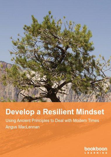 Develop a Resilient Mindset