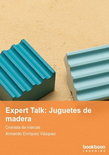 Expert Talk: Juguetes de madera