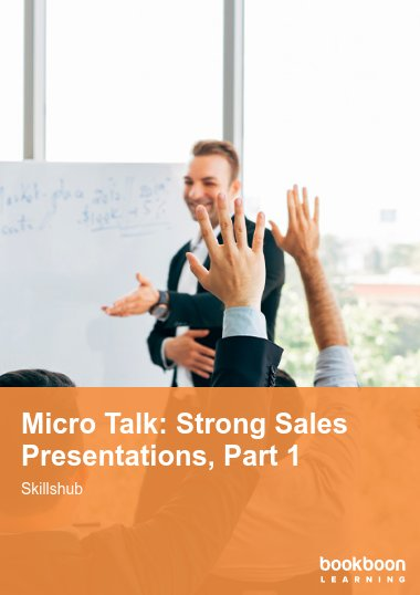 Micro Talk: Strong Sales Presentations, Part 1