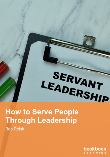 How to Serve People Through Leadership