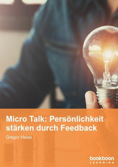 Micro Talk: Persönlichkeit stärken durch Feedback
