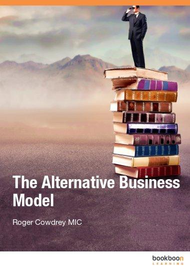 The Alternative Business Model