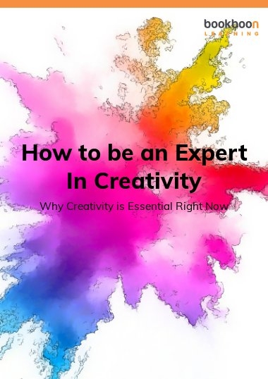 How to be an Expert In Creativity