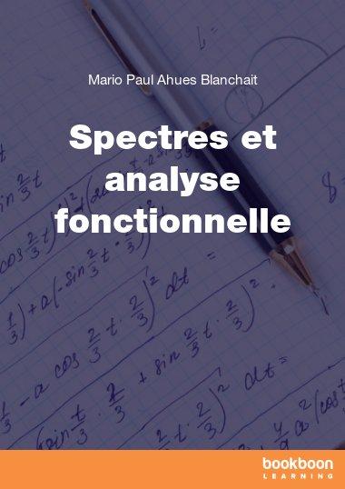 Spectres et analyse fonctionnelle