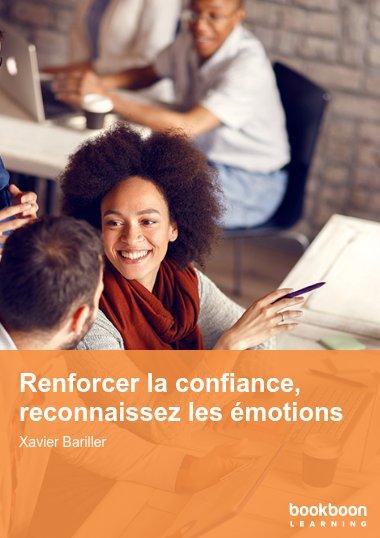 Renforcer la confiance, reconnaissez les émotions