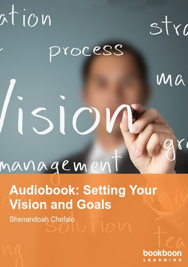 Audiobook: Setting Your Vision and Goals