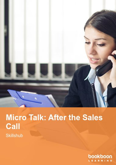 Micro Talk: After the Sales Call