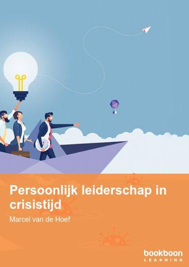 Persoonlijk leiderschap in crisistijd