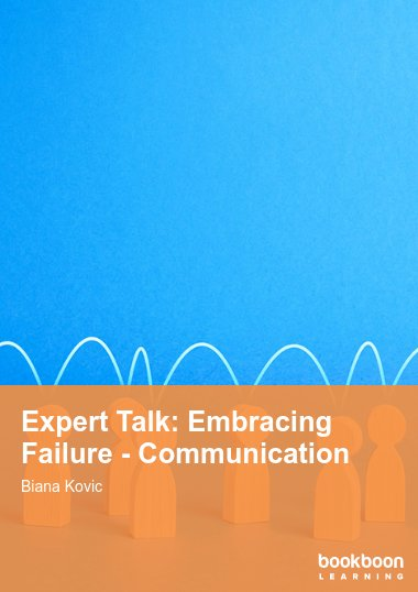 Expert Talk: Embracing Failure - Communication