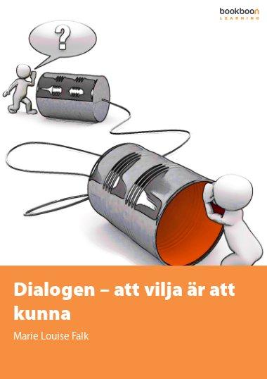 Dialogen – att vilja är att kunna