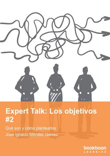 Expert Talk: Los objetivos #2