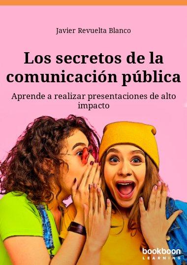 Los secretos de la comunicación pública