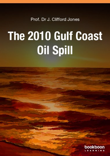 The 2010 Gulf Coast Oil Spill