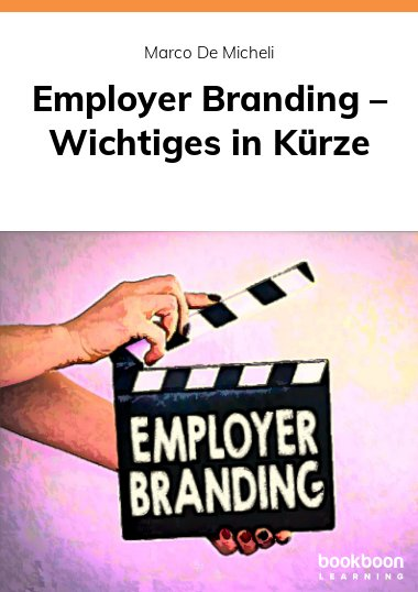 Employer Branding – Wichtiges in Kürze