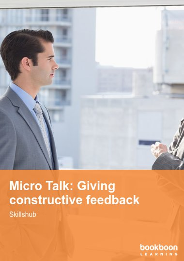 Micro Talk: Giving constructive feedback