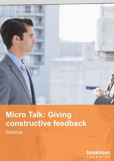 Micro Talk: Giving constructive feedback
