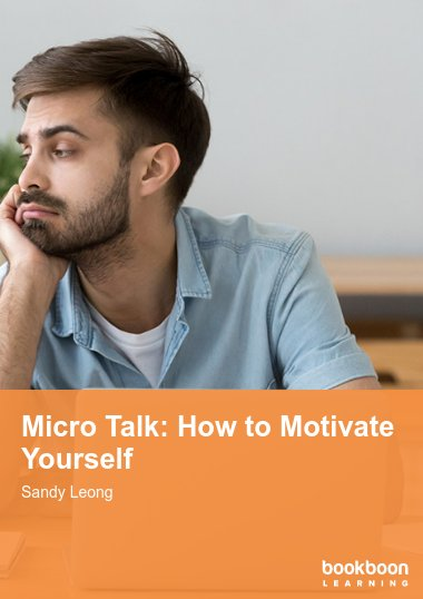 Micro Talk: How to Motivate Yourself