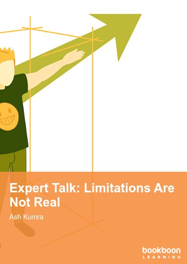 Expert Talk: Limitations Are Not Real