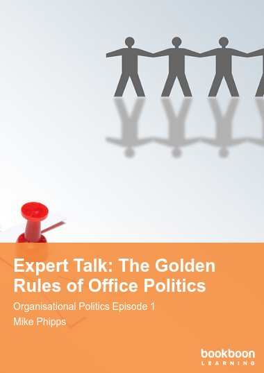 Expert Talk: The Golden Rules of Office Politics