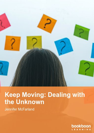 Keep Moving: Dealing with the Unknown