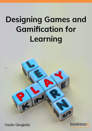 Designing Games and Gamification for Learning
