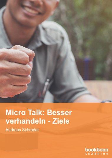Micro Talk: Besser verhandeln - Ziele