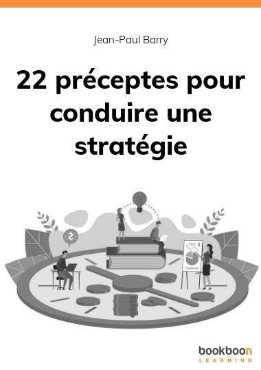 22 préceptes pour conduire une stratégie