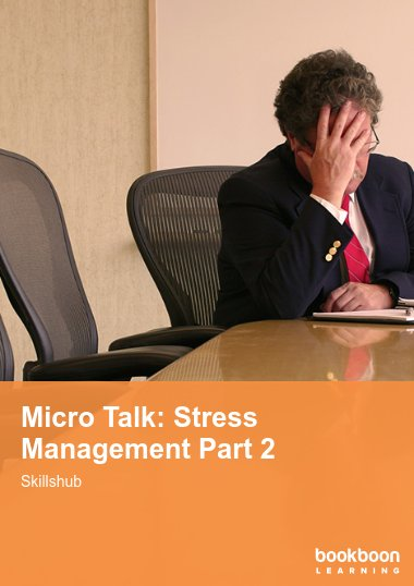 Micro Talk: Stress Management Part 2