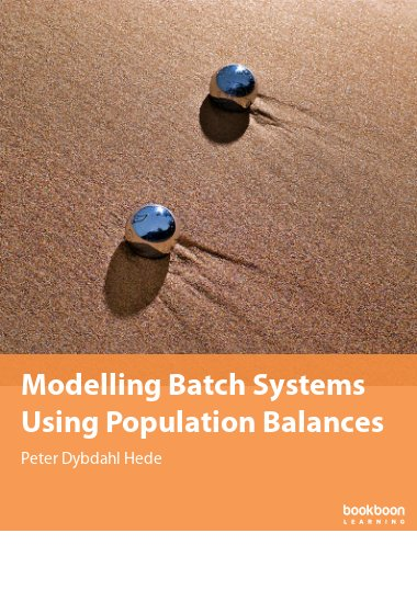 Modelling Batch Systems Using Population Balances
