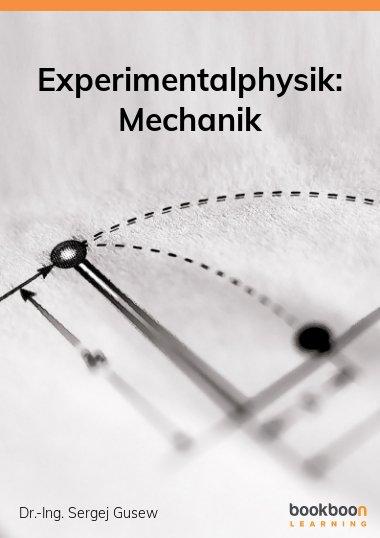 Experimentalphysik: Mechanik