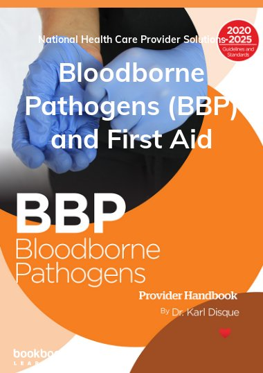 Bloodborne Pathogens (BBP) and First Aid