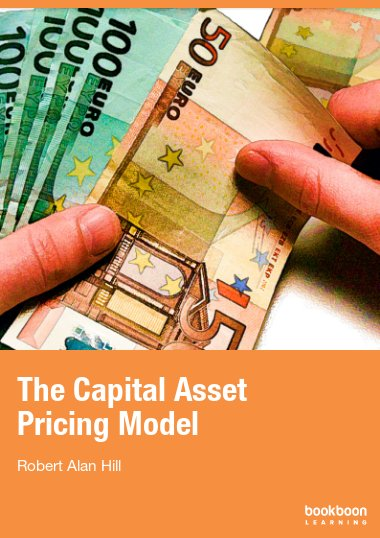 understanding the theory of capital asset pricing model Tutorial: the capital asset pricing model  financial theory tells us that,  these concepts are crucial to a solid understanding of modern finance.