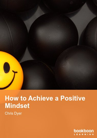 How to Achieve a Positive Mindset