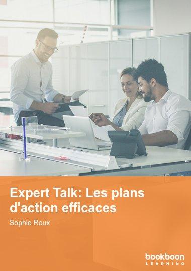 Expert Talk: Les plans d'action efficaces