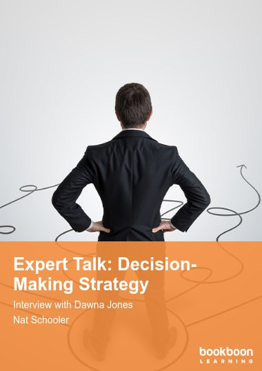 Expert Talk: Decision-Making Strategy