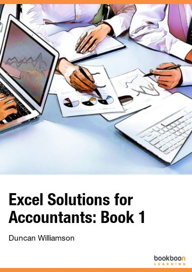 Excel Solutions for Accountants: Book 1