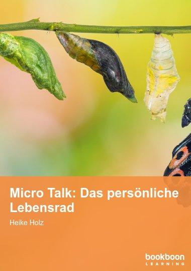 Micro Talk: Das persönliche Lebensrad