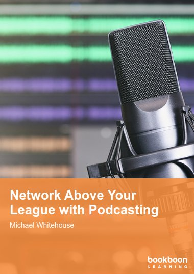 Network Above Your League with Podcasting