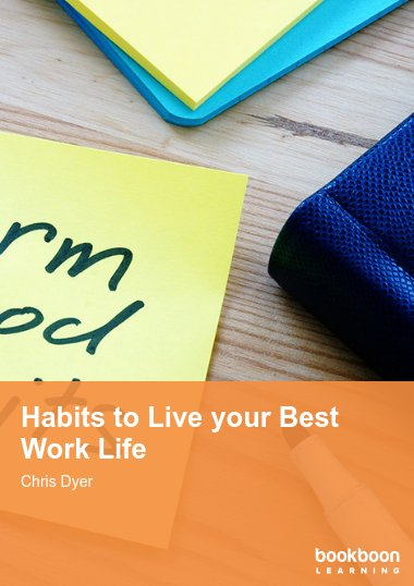Habits to Live your Best Work Life