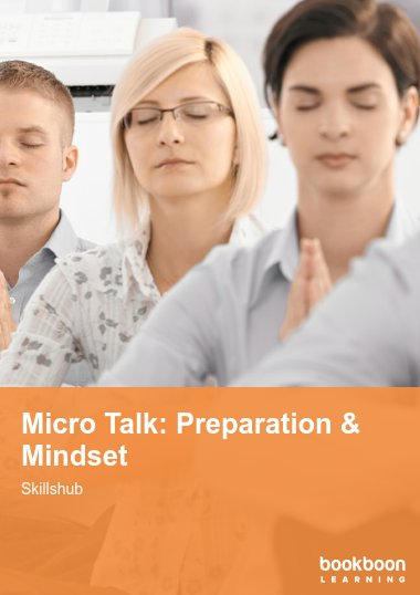 Micro Talk: Preparation & Mindset