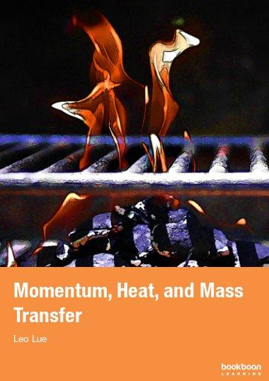 Momentum, Heat, and Mass Transfer