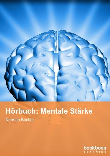 Hörbuch: Mentale Stärke