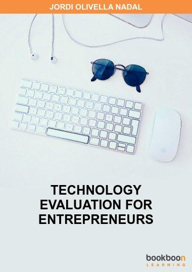 Technology evaluation for entrepreneurs